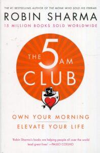 Robin Sharma - 5am Club